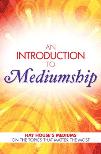 An Introduction to Mediumship: Hay House Mediums on the Topics that Matter Most by [Smith, Gordon, Holland, John, Sawyer, Heidi, Williams, Lisa, Browne, Sylvia]