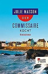 Der Commissaire kocht (Lucien Lefevre ermittelt 3)