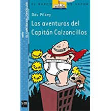 Amazon.es: Capitán Calzoncillos: Libros: Subserie Azul el