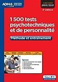 1500 tests psychotechniques et de personnalité : Méthode et entraînement