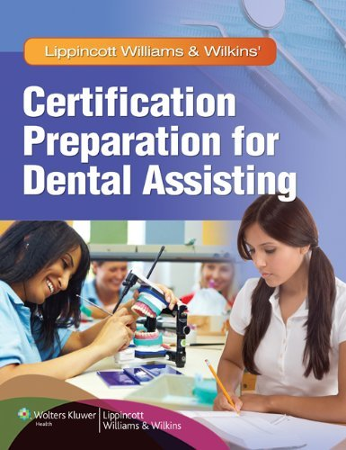 Lippincott Williams & Wilkins' Certification Preparation for Dental Assisting by Lippincott Williams & Wilkins (2011-05-10)