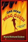 One Dead Drag Queen: A Tom & Scott Mystery (Tom & Scott Mysteries)