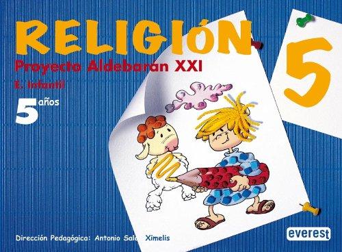 Religión 5 años. Proyecto Aldebarán XXI: Educación infantil. - 9788424172459