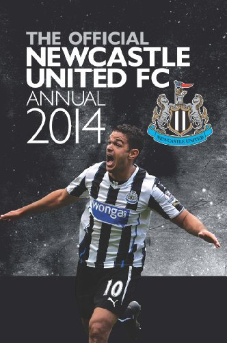 Official Newcastle United FC Annual 2014 by Grange Communications Ltd (2013-10-11)