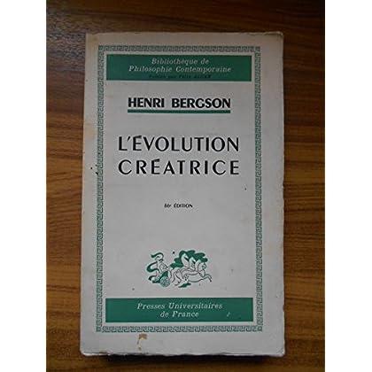 L'évolution créatrice / Bergson, Henri / Réf48132