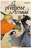 La promesse d'Arnaud