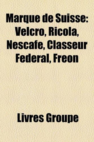 marque-de-suisse-velcro-ricola-nescaf-classeur-fdral-fron