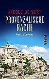 Provenzalische Rache: Frankreich-Krimi (Mimik-Expertin Margeaux Surfin ermittelt, Band 2)
