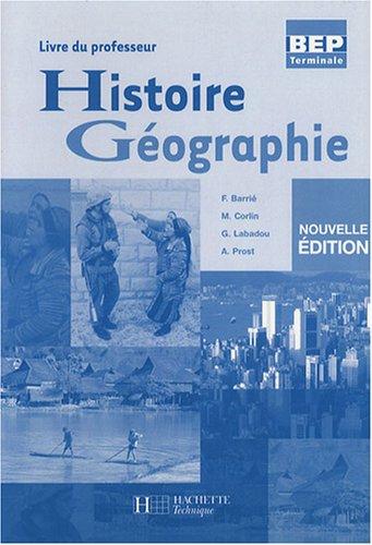 Histoire-Géographie Tle BEP : Livre du professeur