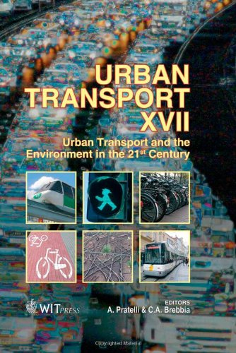 116: Urban Transport: v. 17: Urban Transport and the Environment in the 21st Century (WIT Transactions on the Built Environment)