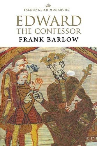 Edward the Confessor (Revised) (Yale English Monarchs)