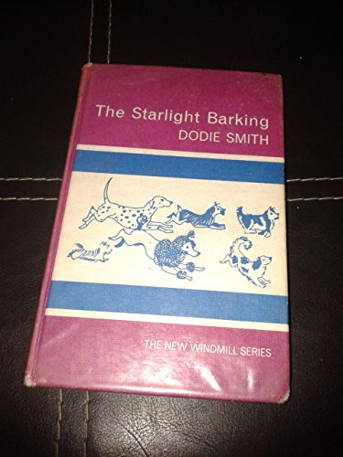 The starlight barking : more about the hundred and one Dalmations