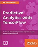 Predictive Analytics with TensorFlow