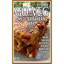Go Veg The Mediterranean Way (Evelyn's cookbook Book 1) (English Edition)