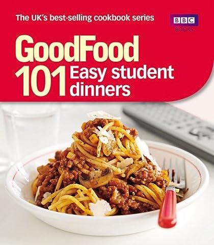 Good Food: Easy Student Dinners: Triple-tested Recipes (Good Food 101)