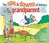 Ups and Downs of Being a Grandparent