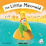 The Little Mermaid (Flip-Up Fairy Tales)