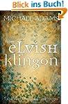 From Elvish to Klingon: Exploring Inv...