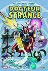 Docteur Strange - L'intégrale : 1963-1966 par Stan Lee