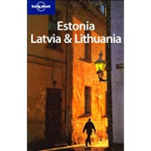 Estonia, Latvia & Lithuania (Lonely Planet Estonia, Latvia & Lithuania)