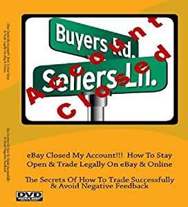 eBay Closed My Account!!! How To Stay Open & Trade Legally On eBay & Online ; How To Never Lose Money Again On Your eBay Listing by h2so.org