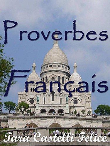 Proverbi Francesi (Un Mondo di Proverbi t. 1)