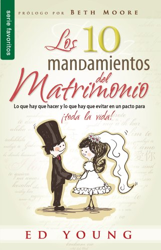 Los 10 Mandamientos del Matrimonio = The 10 Commandments of Marriage (Favoritos)