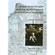 El sistema de protección temporal de desplazados en la europa comunitaria (Bartolomé de las casas)