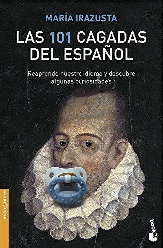 Las 101 cagadas del español por María Irazusta Lara