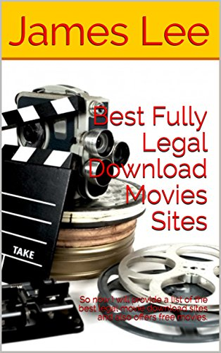 Best Fully Legal Download Movies Sites: So now I will provide a list