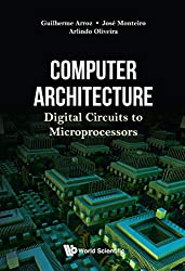 Computer Architecture: Digital Circuits To Microprocessors (Computer Engineering)