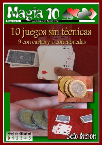 10 trucos sin manipulación: 9 de cartas y 1 con monedas ...