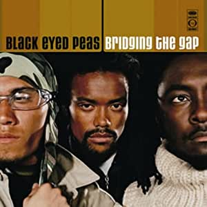 Bridging the Gap +2 [Reissue] - The Black Eyed Peas ...