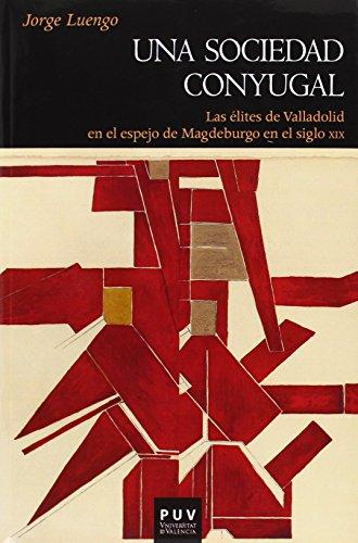 Descargar Libro Una sociedad conyugal (Història) de Jorge Luengo