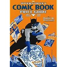 Overstreet Comic Book Price Guide Volume 40