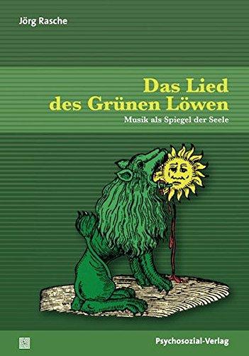 Das Lied des Grünen Löwen: Musik als Spiegel der Seele (Imago) Grün Spiegel