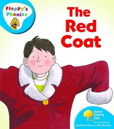 Oxford Reading Tree: Level 2A: Floppy's Phonics: The Red Coat Hunt Coat