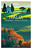 Lonely Planet - Lo mejor de Italia/ Lonely Planet - The Best of Italy: Experiencias y lugares auténticos