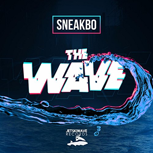 The Wave [Explicit]