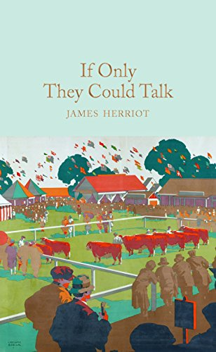 If Only They Could Talk (Macmillan Collector's Library, Band 88)