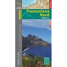 TRAMUNTANA NORD (Mapa Y Guia Excursionista)