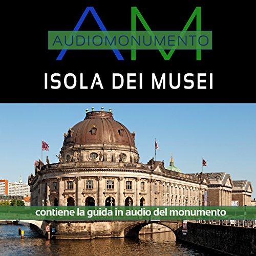 Isola dei musei  Audiolibri