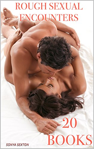 EROTICA: ROUGH SEXUAL ENCOUNTERS!: 20 TABOO SEX STORIES, INTERRACIAL MENAGE, BISEXUAL BUNDLE