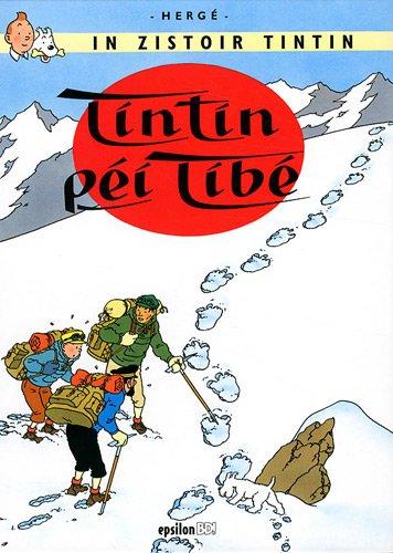 Tintin péi Tibé : Edition en créole réunionnais