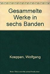 Gesammelte Werke in sechs Bänden: 1: Romane I