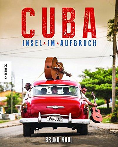 Preisvergleich Produktbild Cuba: Insel im Aufbruch