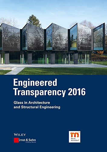 Engineered Transparency 2016: Glass in Architecture and Structural Engineering por Bernhard Weller