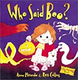 Who Said Boo? by Anne Miranda (2003-07-07)