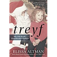 TREYF: My Life as an Unorthodox Outlaw (English Edition)