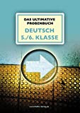 Das ultimative Probenbuch Deutsch 5./6. Klasse